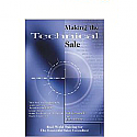 Making the Technical Sale : A Handbook for Technical Sales Professionals [PDF]
