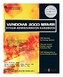 Windows 2000 Server System Administration Handbook [PDF]